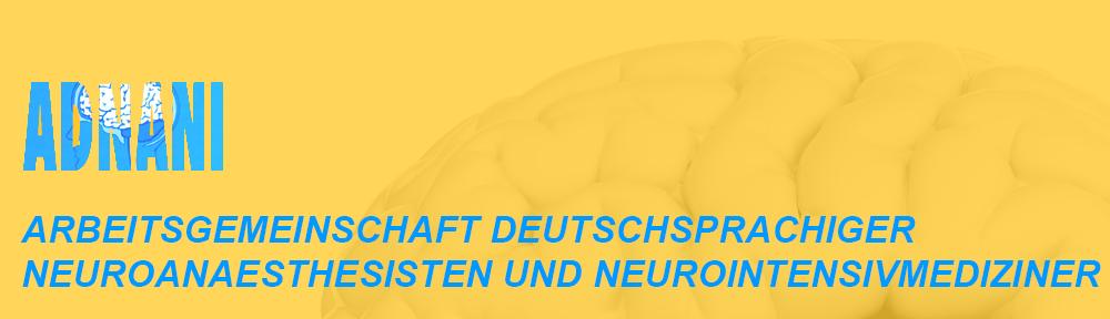 ARBEITSGEMEINSCHAFT DEUTSCHSPRACHIGER NEUROANAESTHESISTEN UND NEUROINTENSIVMEDIZINER